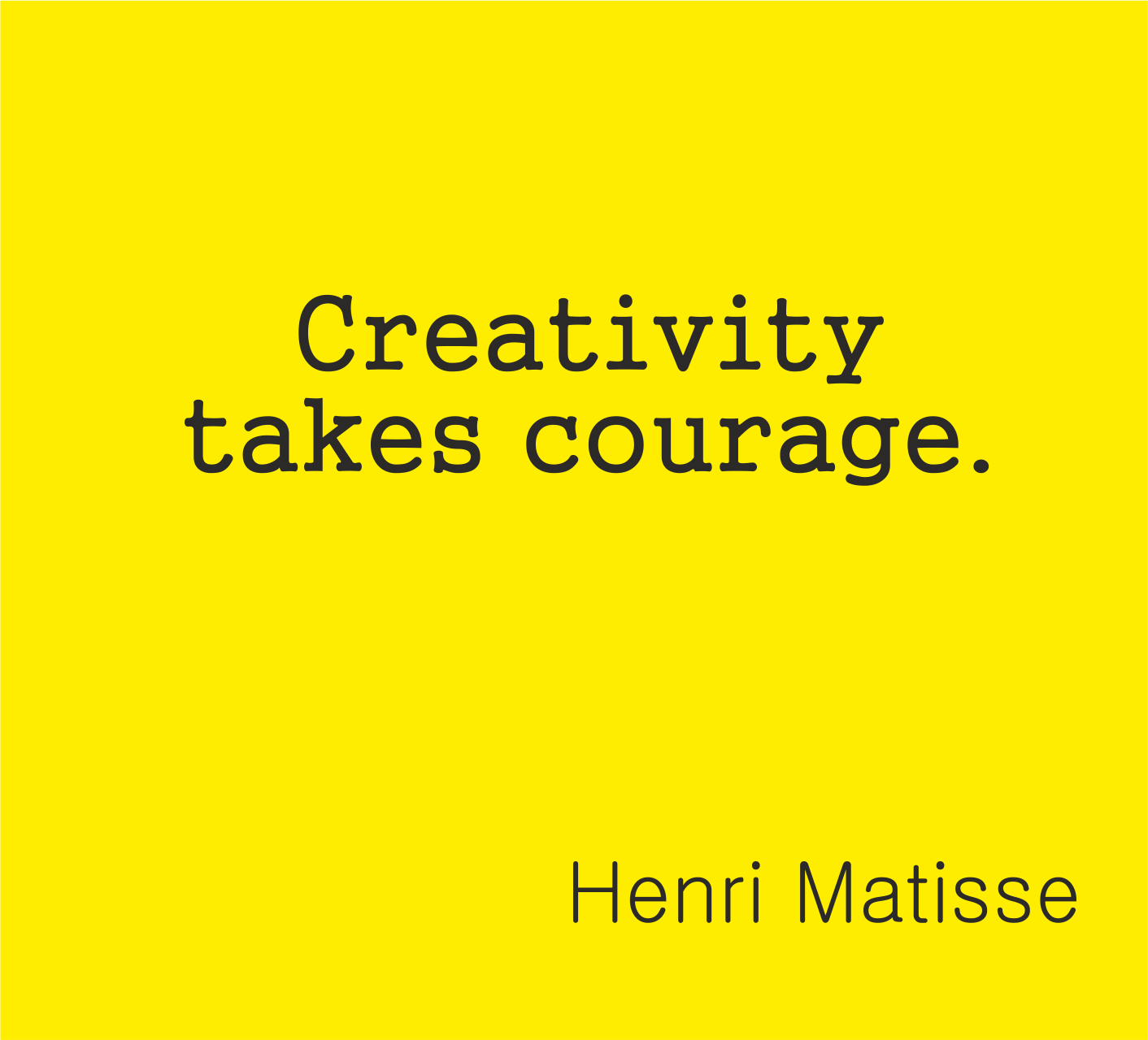 Креативността изисква кураж